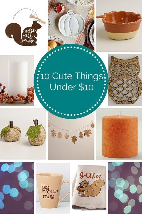 10 Cute Things Under $10