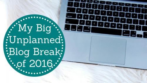 Unplanned Blog Break